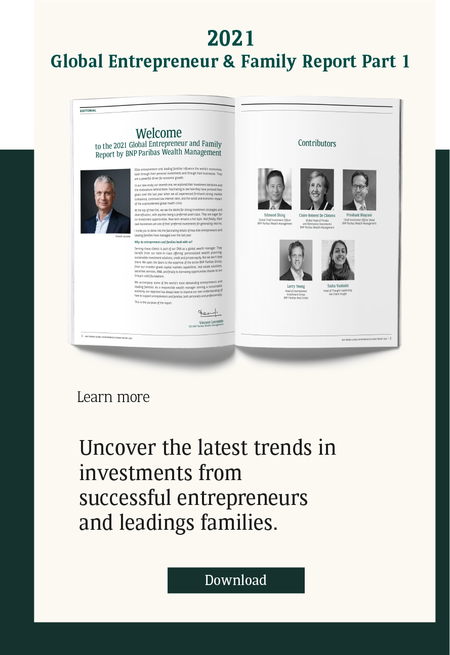 BNP Paribas Wealth Management : Global Entrepreneur & Family Report 2021 Part 1