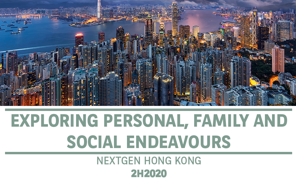 Exploring Personal, Family and Social Endeavours - NextGen Hong Kong - Summer 2020
