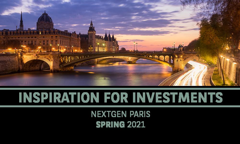 Inspiration for investments - NextGen Paris - 2 to 3 June 2020