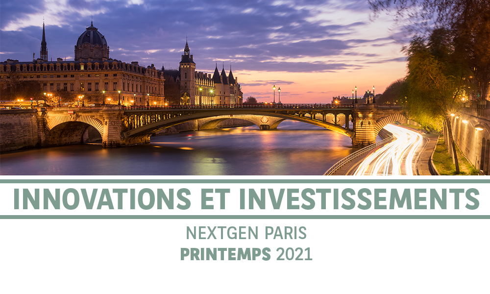 Innovations et Investissements   NextGen Paris   1 au 3 Juin 2020